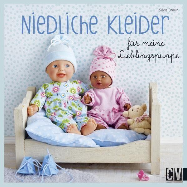 Niedliche Kleider Für Meine Lieblingspuppe Von Silvia Braun