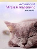 Advanced Stress Management (eBook, ePUB)