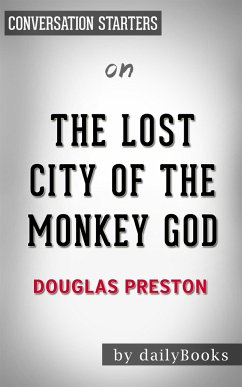 The Lost City of the Monkey God: by Douglas Pre...
