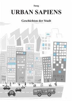 Urban Sapiens (eBook, ePUB) - Yeo, Suug