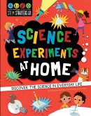 STEM Starters for Kids: Science Experiments at Home: Discover the Science in Everyday Life