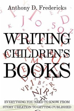 Writing Children´s Books: How to Get Happily Pu...