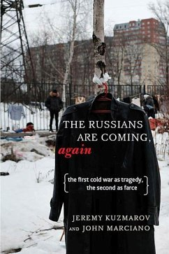 The Russians Are Coming, Again: The First Cold ...