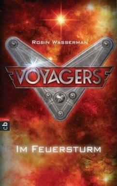 Im Feuersturm / Voyagers Bd.2 (Mängelexemplar) - Wasserman, Robin