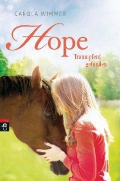Traumpferd gefunden / Hope Bd.2 (Mängelexemplar) - Wimmer, Carola