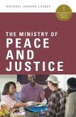 The Ministry of Peace and Justice (eBook, ePUB)