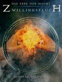 Das Erbe der Macht - Band 11: Zwillingsfluch (eBook, ePUB)