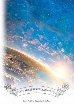 Les mystères du XXIème siècle (eBook, ePUB)