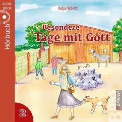 Besondere Tage mit Gott 2 (MP3-Download) - Habicht, Katja