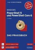 Windows PowerShell 5 und PowerShell Core 6 (eBook, PDF)