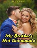 Erotica: My Brother's Hot Roommate (eBook, ePUB)