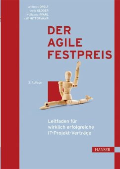 Der agile Festpreis (eBook, PDF) - Pfarl, Wolfgang; Opelt, Andreas; Mittermayr, Ralf; Gloger, Boris