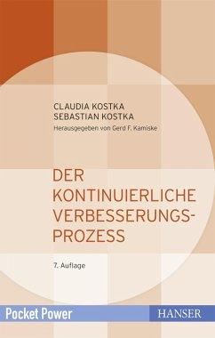 Der Kontinuierliche Verbesserungsprozess (eBook, PDF) - Kostka, Claudia; Kostka, Sebastian