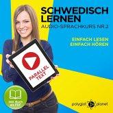 Schwedisch Lernen - Einfach Lesen - Einfach Hören 2 (MP3-Download)