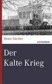 Der Kalte Krieg (eBook, ePUB)