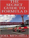The Secret Guide to Formula D (eBook, ePUB)