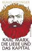 Karl Marx, die Liebe und das Kapital (eBook, ePUB)
