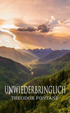 Unwiederbringlich (eBook, ePUB)