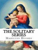 The Solitary Series (eBook, ePUB)