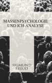 Massenpsychologie und Ich-Analyse (eBook, ePUB)