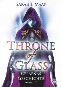 Throne of Glass - Celaenas Geschichte Novellas 1-5 (eBook, ePUB) - Maas, Sarah J.