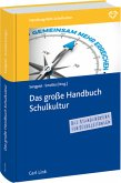 Das große Handbuch Schulkultur