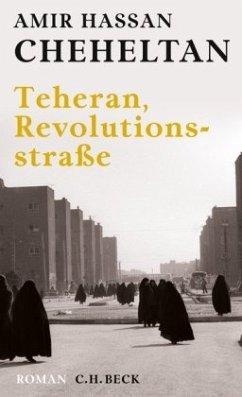 Teheran, Revolutionsstraße - Cheheltan, Amir Hassan