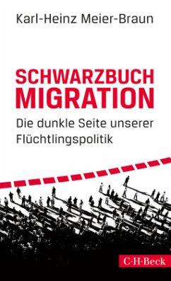 Schwarzbuch Migration - Meier-Braun, Karl-Heinz