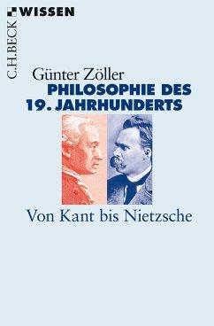 Philosophie des 19. Jahrhunderts - Zöller, Günter