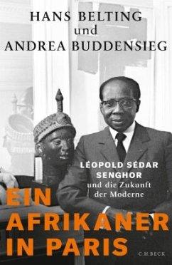 Ein Afrikaner in Paris - Belting, Hans; Buddensieg, Andrea