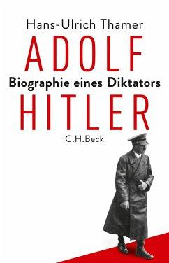 Adolf Hitler - Thamer, Hans-Ulrich