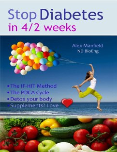 Stop Diabetes in 4/2 Weeks (eBook, ePUB) - Manfield, Alex