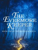 The Evermore Keeper: Book One of the Destiny Scrolls (eBook, ePUB)