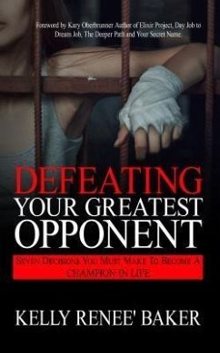 Defeating Your Greatest Opponent (eBook, ePUB)