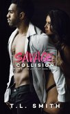 Savage Collision (A Savaged Love Duet, #1) (eBook, ePUB)