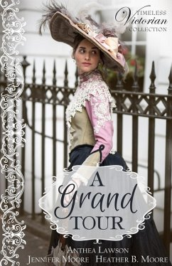 A Grand Tour (Timeless Victorian Collection, #2...