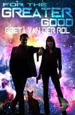 For the Greater Good (Dryden Universe) (eBook, ePUB)
