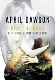 Kiss the Boss - Eine Chefin zum Verlieben / The Boss Bd.4