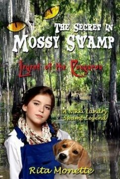 The Secret in Mossy Swamp (eBook, ePUB) - Monette, Rita