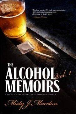 The Alcohol Memoirs (eBook, ePUB)