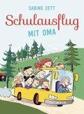 Schulausflug mit Oma (Mängelexemplar)