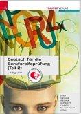 Deutsch für die Berufsreifeprüfung (Teil 2)