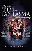Pequeño Tim y el Fantasma de Ebenezer Scrooge (eBook, ePUB)