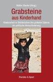 Grabsteine aus Kinderhand