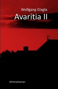 Avaritia II / Richard Tackert Bd.6