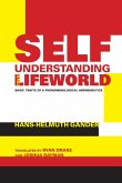 Self-Understanding and Lifeworld (eBook, ePUB)
