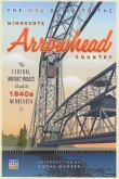 The WPA Guide to The Minnesota Arrowhead Country (eBook, ePUB)