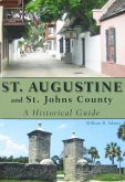 St. Augustine and St. Johns County (eBook, ePUB)