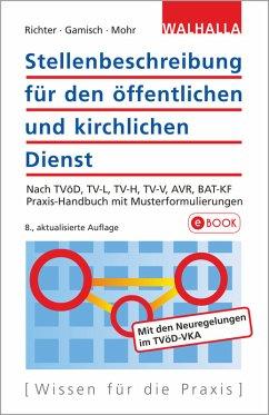 Stellenbeschreibung für den öffentlichen und kirchlichen Dienst (eBook, PDF) - Richter, Achim; Gamisch, Annett; Mohr, Thomas