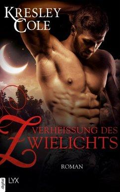 Verheißung des Zwielichts / The Immortals After Dark Bd.16 (eBook, ePUB)